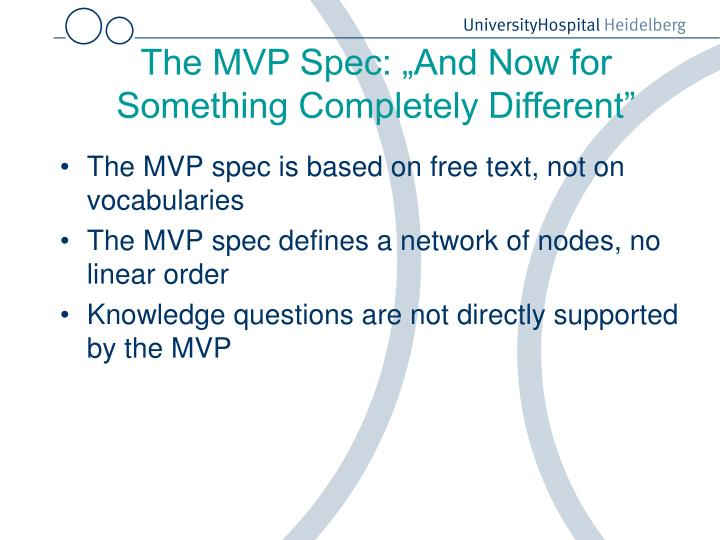 "The MVP Spec: ""And Now for Something Completely Different"""