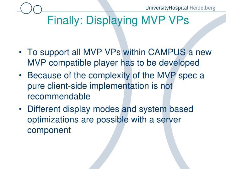 Finally: Displaying MVP VPs