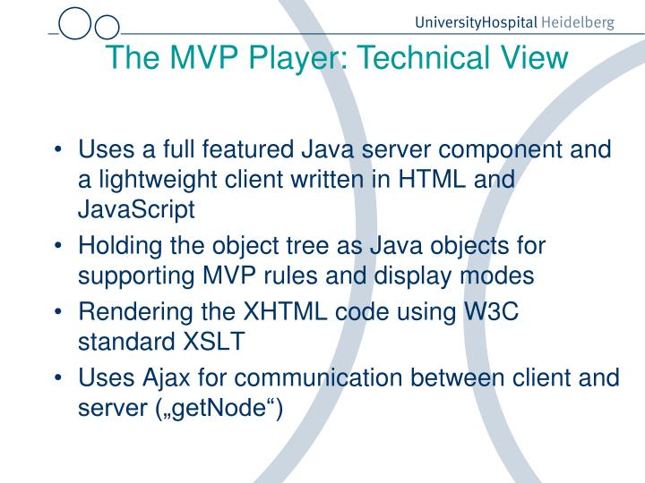 The MVP Player: Technical View
