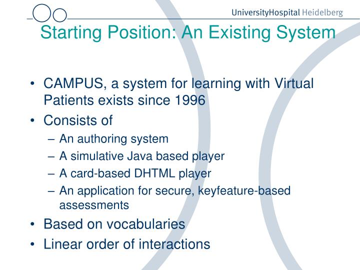 Starting position an existing system