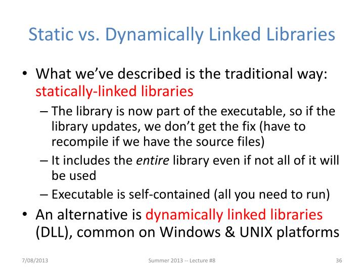 Static vs. Dynamically Linked
