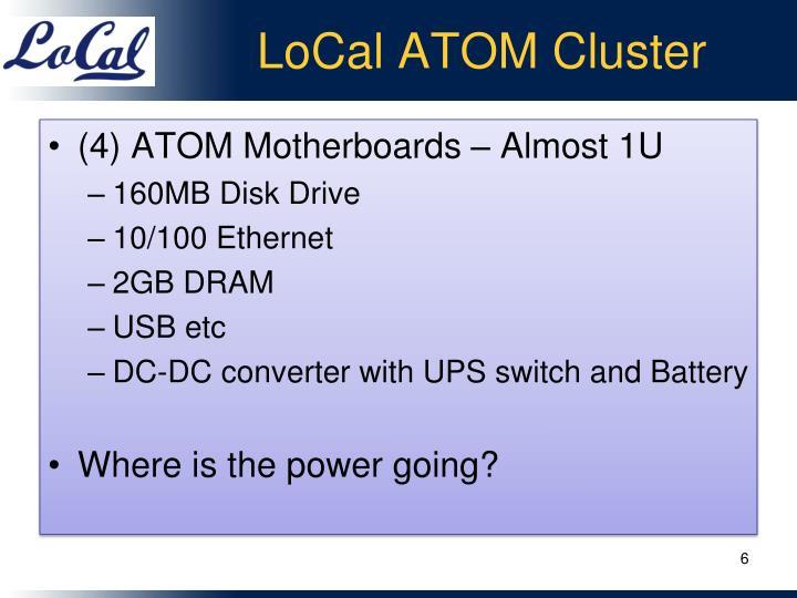LoCal ATOM Cluster