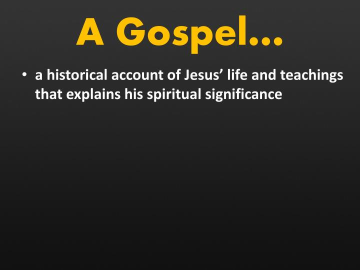 A Gospel…