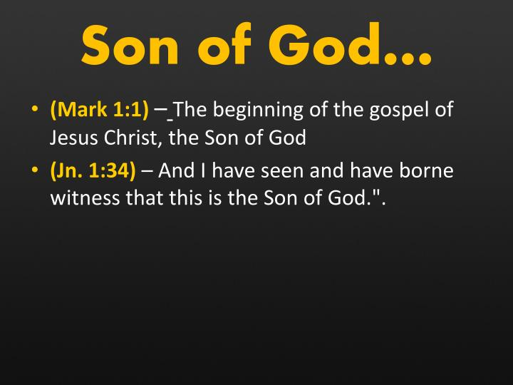 Son of God…