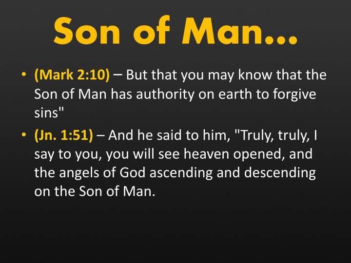 Son of Man…