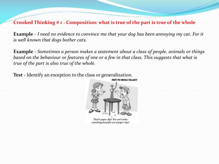 Crooked Thinking # 1 - Composition: what is true of the part is true of the whole