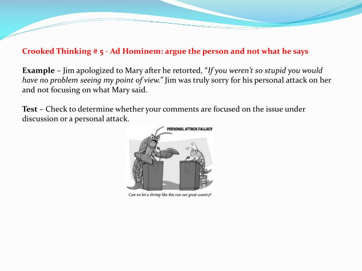 Crooked Thinking # 5 - Ad Hominem: argue the person and not what he says