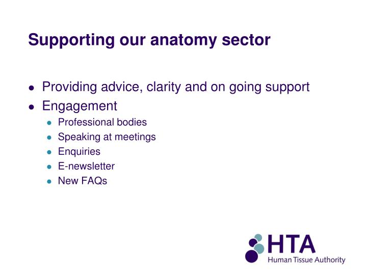 Supporting our anatomy sector