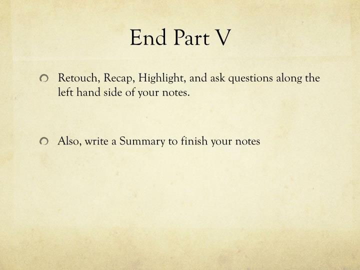 End Part V