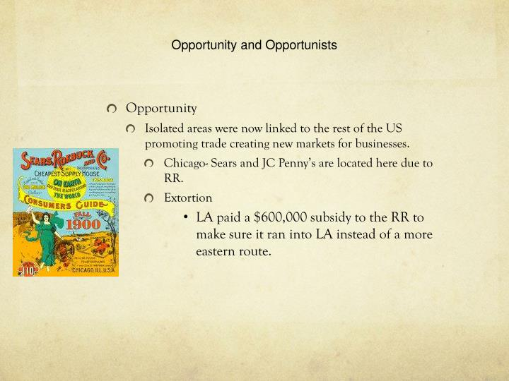 Opportunity and Opportunists