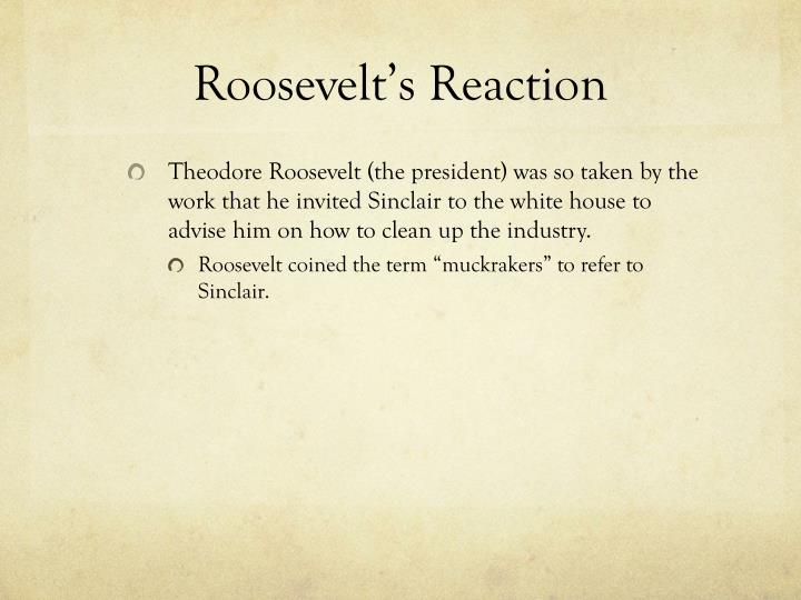 Roosevelt's Reaction