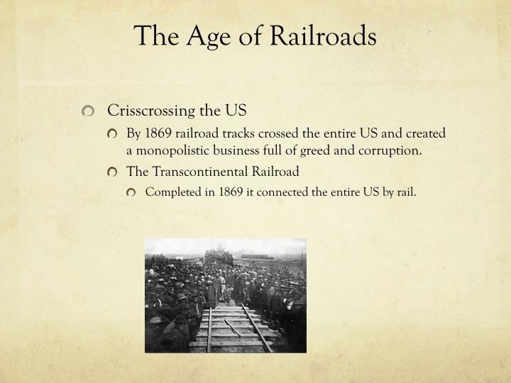 The Age of Railroads