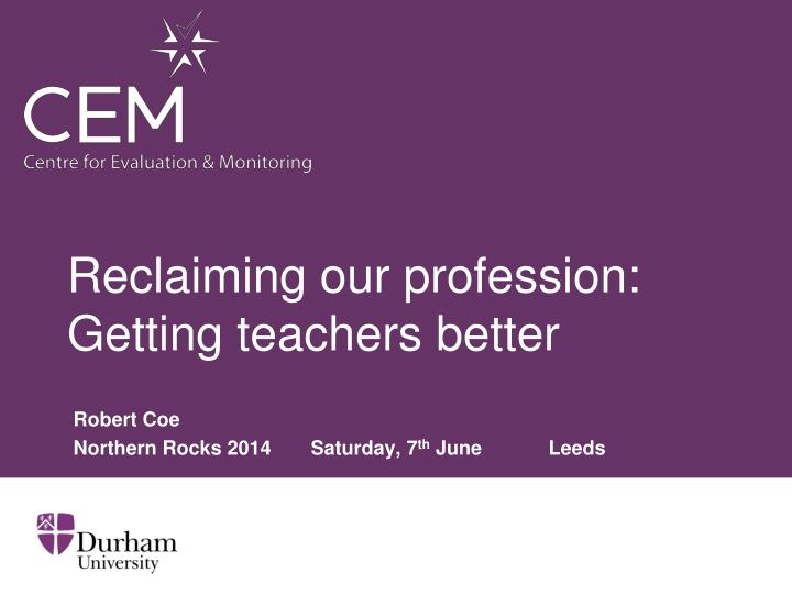 reclaiming our profession getting teachers better