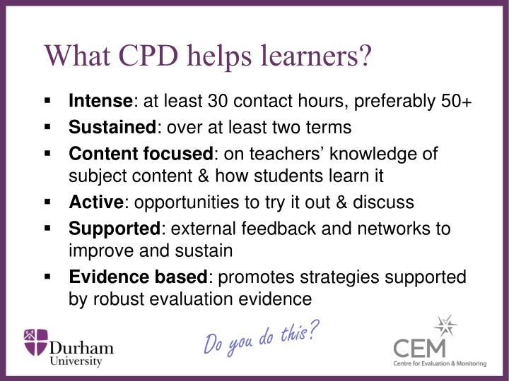 What CPD helps learners?