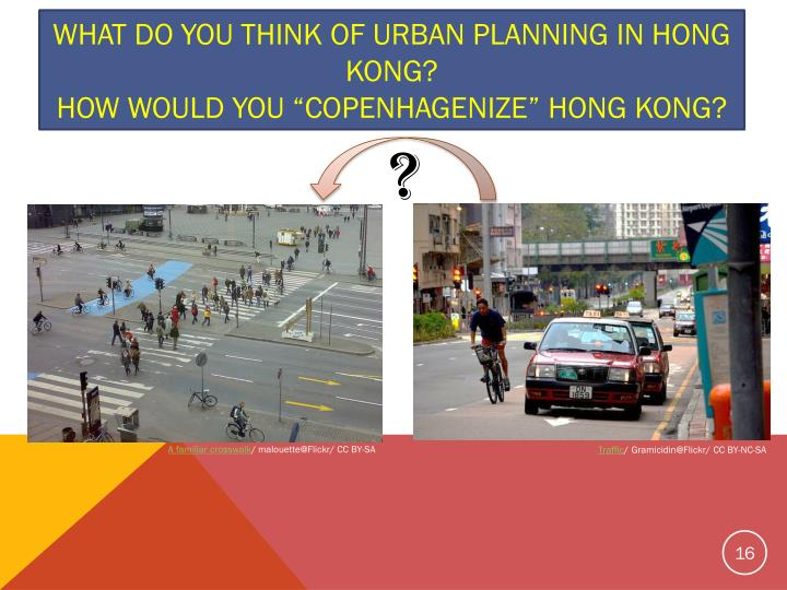 What do you think of urban planning in Hong