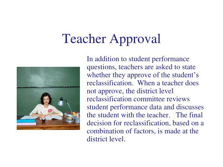 Teacher Approval