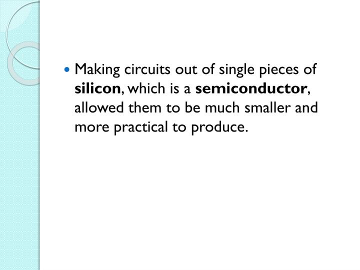 Making circuits out of single pieces of