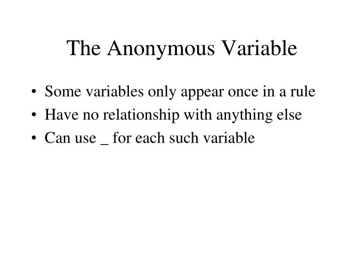 The Anonymous Variable