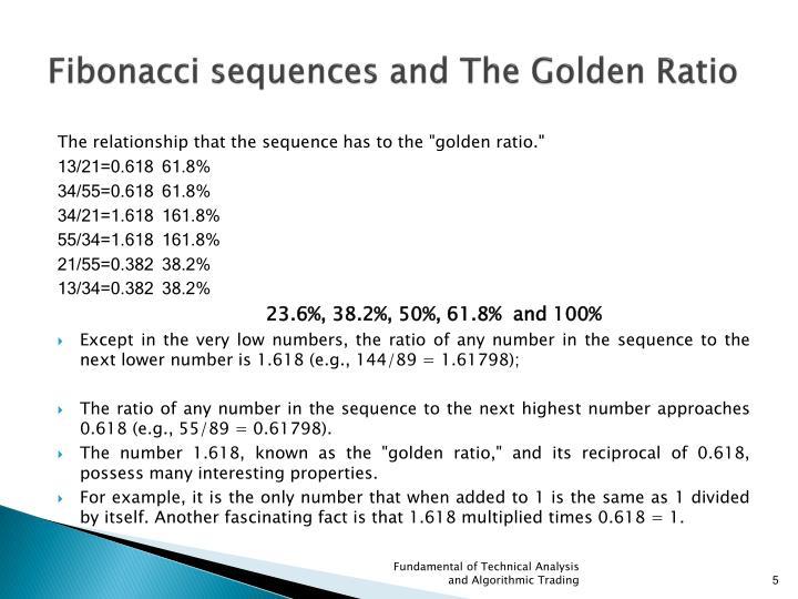 Fibonacci sequences and The Golden Ratio