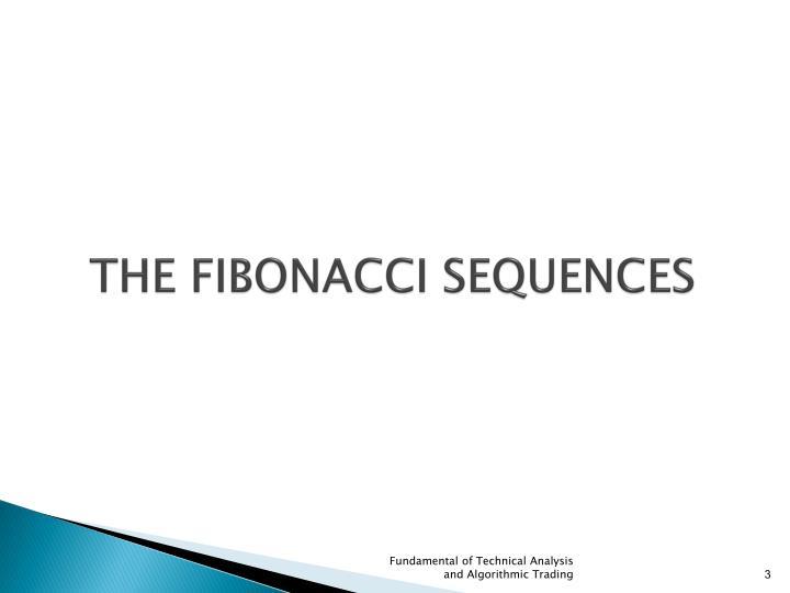 THE FIBONACCI SEQUENCES