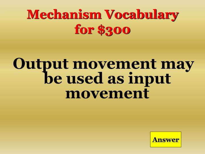 Mechanism Vocabulary for $300