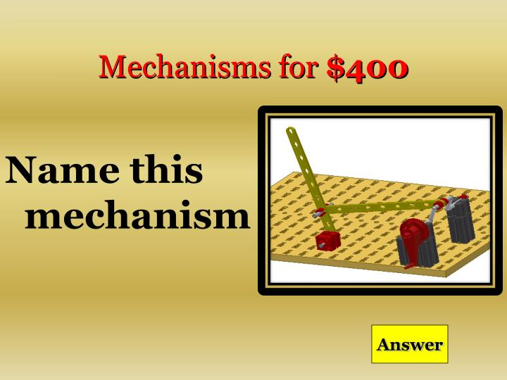 Mechanisms for