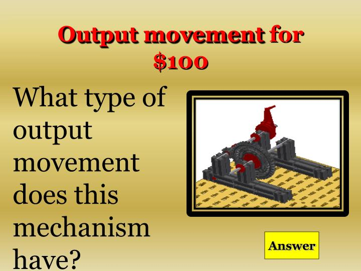 Output movement