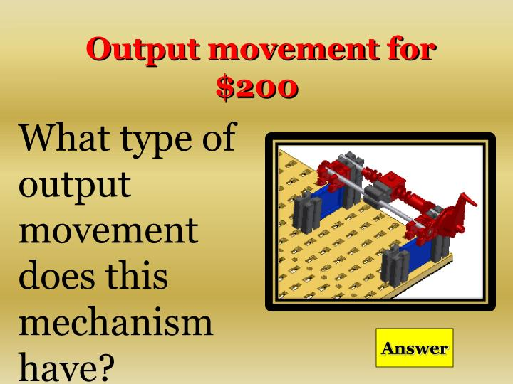 Output movement for $200
