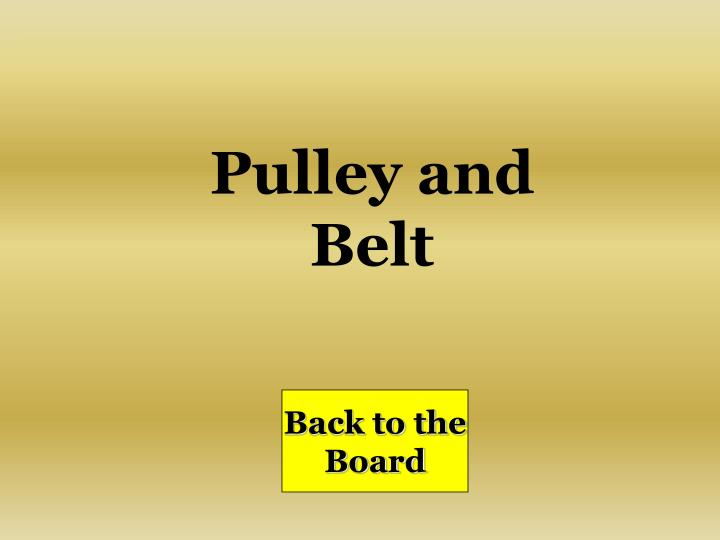 Pulley and Belt
