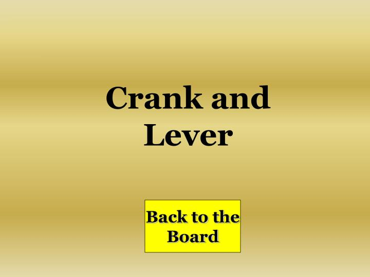 Crank and Lever