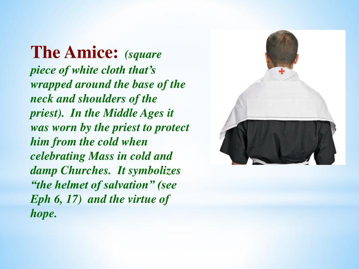 The Amice: