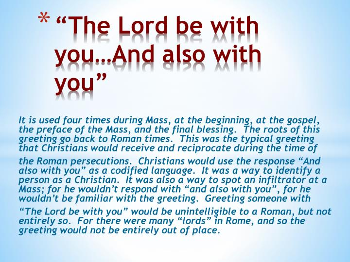 """The Lord be with you…And also with you"""