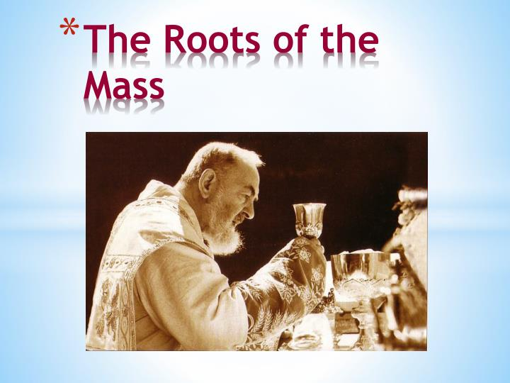 The Roots of the Mass