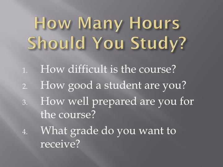 How Many Hours Should You Study?