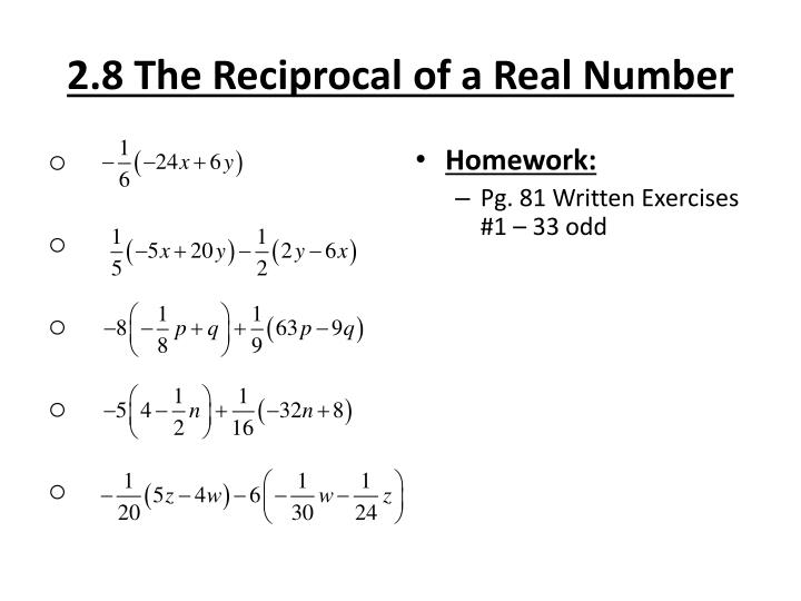 2.8 The Reciprocal of a Real Number
