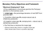 monetary policy objectives and framework3