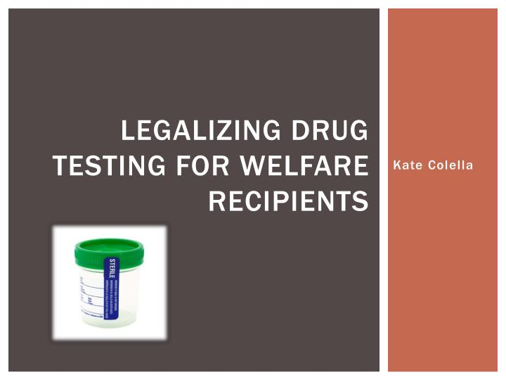drug testing for welfare thesis statement