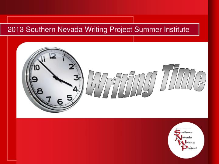 2013 Southern Nevada Writing Project Summer Institute
