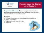 program level vs course level measures