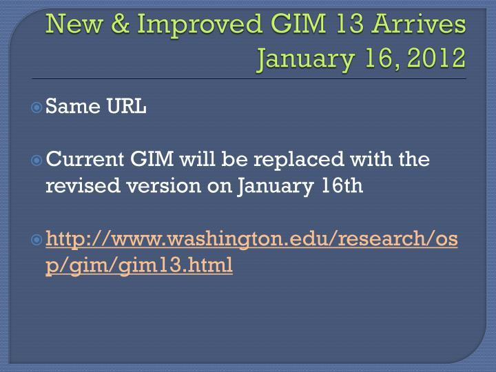 New & Improved GIM 13 Arrives January 16, 2012