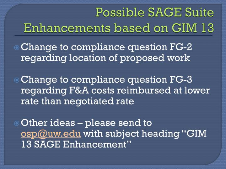 Possible SAGE Suite Enhancements based on GIM 13