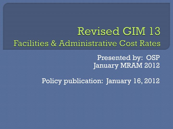 Revised gim 13 facilities administrative cost rates