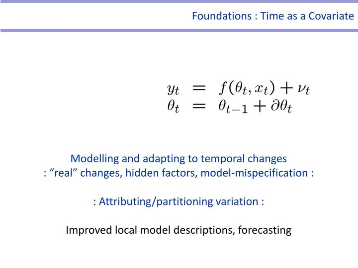 Foundations : Time as a Covariate