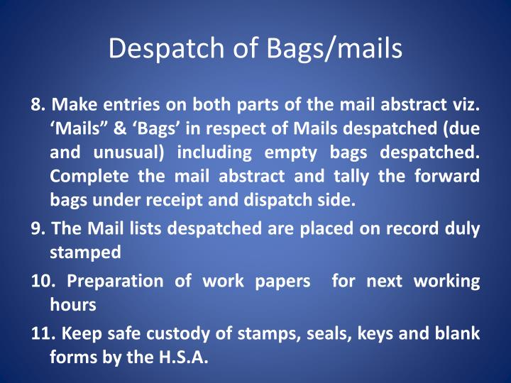 Despatch of Bags/mails