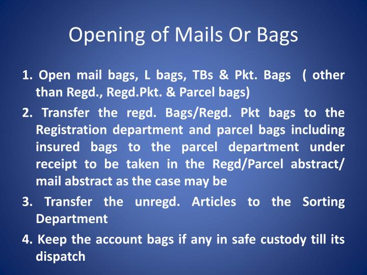 Opening of Mails Or Bags