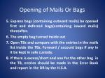 opening of mails or bags1