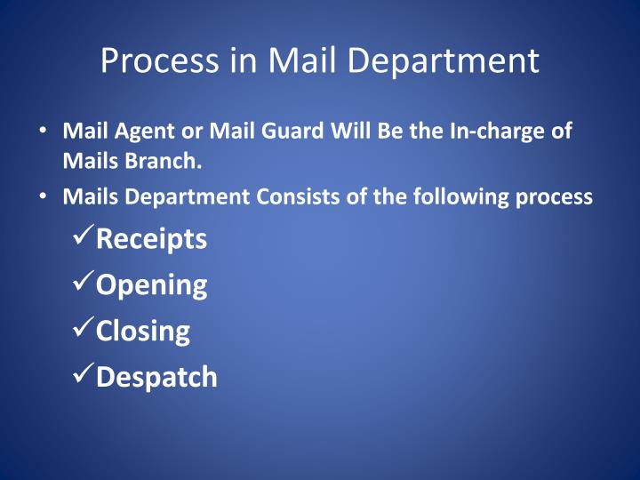 Process in Mail Department