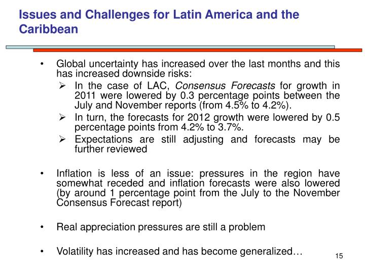 Issues and Challenges for Latin America and the Caribbean