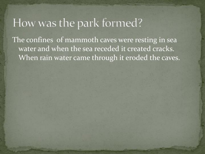 How was the park formed