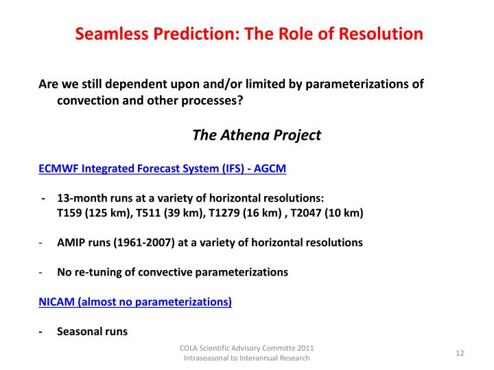 Seamless Prediction: The Role of Resolution